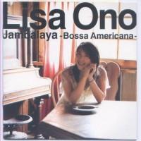 Purchase Lisa Ono - Jambalaya - Bossa Americana