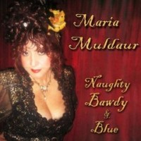 Purchase Maria Muldaur - Naughty, Bawdy & Blue