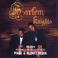 Purchase Mase & Blinky Blink - Harlem Knights