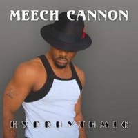 Purchase Meech Cannon - Hyprhythmic
