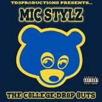 Purchase Mic Stylz - Mic Stylz & Kanye West- The College Drop Outs