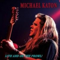 Purchase Michael Katon - Live & On The Prowl