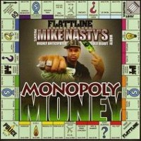 Purchase Mike Nasty - Monopoly Money