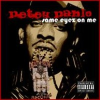Purchase Petey Pablo - Same Eyez On Me