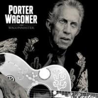 Purchase Porter Wagoner - Wagonmaster