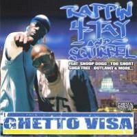 Purchase Rappin 4-Tay & Squirrel - Ghetto Visa