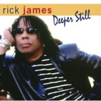 Purchase Rick James - Deeper Still