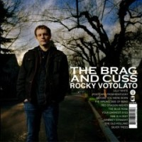 Purchase Rocky Votolato - The Brag & Cuss