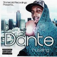 Purchase Dante - Stonecold Recordings Presents Dante - Hustling
