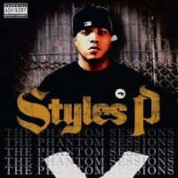 Purchase Styles P - The Ghost Sessions