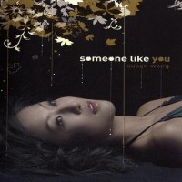 Purchase Susan Wong - Someone Like You