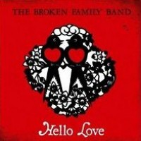 Purchase The Broken Family Band - Hello Love