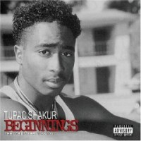 Purchase Tupac Shakur - Beginnings The Lost Tapes 1988-1991