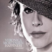 Purchase Veronica Mortensen - Happiness... Is Not Included
