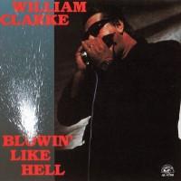 Purchase William Clarke - Blowin' Like Hell