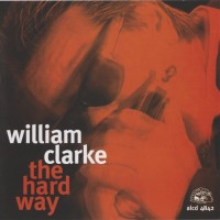 Purchase William Clarke - The Hard Way