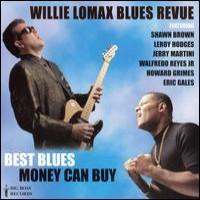 Purchase Willie Lomax Blues Revue - Best Blues Money Can Buy