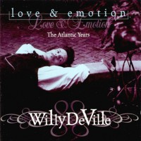 Purchase Willy Deville - Love & Emotion