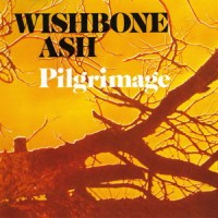 Purchase Wishbone Ash - Pilgrimage (Reissued 1991)