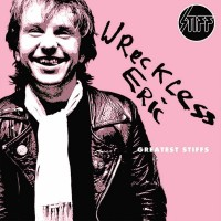 Purchase Wreckless Eric - Greatest Stiffs