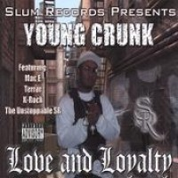 Purchase Young Crunk - Love & Loyalty