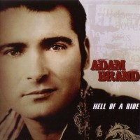 Purchase Adam Brand - Hell Of A Ride