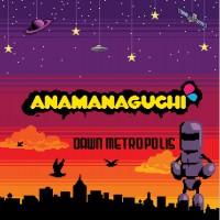 Purchase Anamanaguchi - Dawn Metropolis