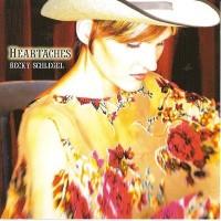 Purchase Becky Schlegel - Heartaches