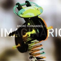 Purchase Andre Fernandes - Imaginario