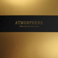 Purchase Atmosphere - When Life Gives You Lemons, You Paint That Shit Gold