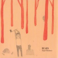 Purchase Bears - Simple Machinery