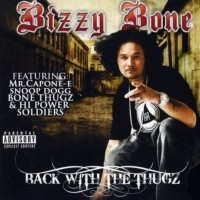 Purchase Bizzy Bone - Back With The Thugz