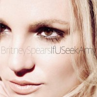 Purchase Britney Spears - If You Seek Amy (CDS)
