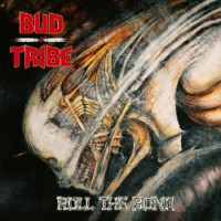Purchase Bud Tribe - Roll The Bone
