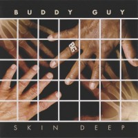 Purchase Buddy Guy - Skin Deep