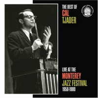 Purchase Cal Tjader - The Best of Cal Tjader Live at the Monterey Jazz Festival 1958-1980