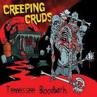 Purchase Creeping Cruds - Tennessee Bloodbath