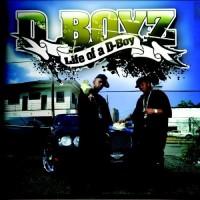 Purchase D-Boyz - Life Of A D Boy