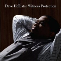 Purchase Dave Hollister - Witness Protection