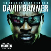 Purchase David Banner - The Greatest Story Ever Told