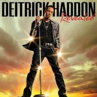 Purchase Deitrick Haddon - Revealed