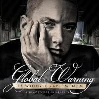 Purchase DJ Woogie & Eminem - Global Warning (A Shadyville Presentation)
