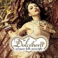 Purchase Dolcenera - Dolcenera Nel Paese Delle Meraviglie (Special Edition)