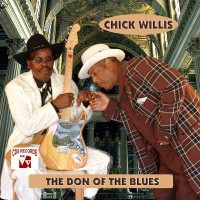 Purchase Chick Willis - The Don of the Blues