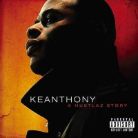 Purchase Keanthony - A Hustlaz Story