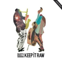 Purchase DUSTY - Keep It Raw