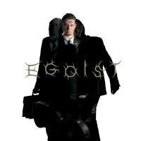 Purchase Egoist - Ultra Selfish Revolution