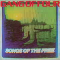 Purchase Gang Of Four - Songs Of The Free