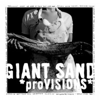 Purchase Giant Sand - *ProVISIONS*