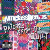 Purchase Gym Class Heroes - Patches From The Quilt (EP)